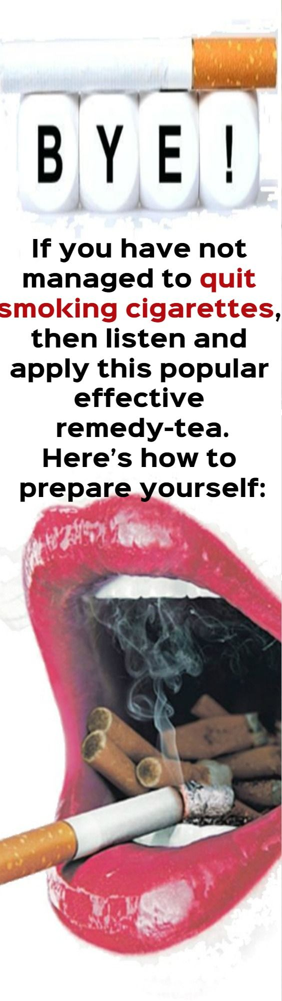 If you have not managed to quit smoking cigarettes, then listen and apply this popular effective remedy- tea:  Here's how to prepare yourself: