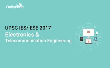 UPSC IES Syllabus for Electronics Telecommunication 2017