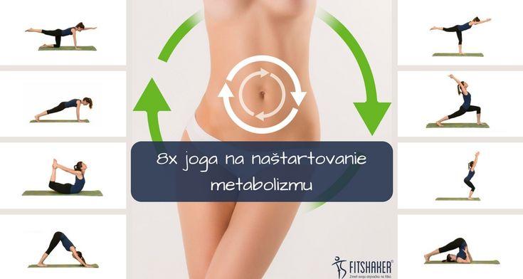Chceš zlepšiť svoje trávenie a naštartovať spomalený metabolizmus? Skús si dať túto zostavu z jogy, ktorá obsahuje 8 cvikov.