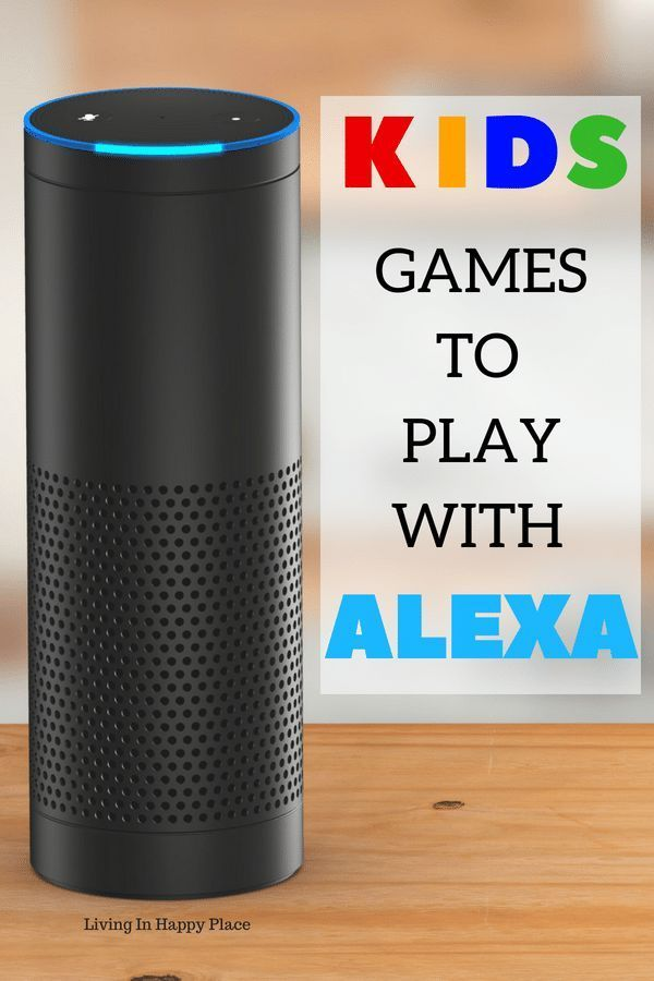 Amazon Alexa Games For Kids Printable List To Amuse The Kids Plus Use Alexa To Get Them Out The Door Business For Kids Games For Kids Games To Play With Kids