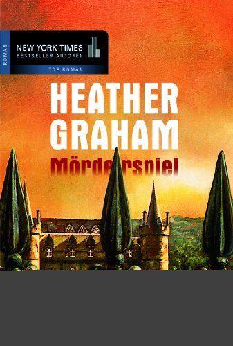 Mörderspiel (German Edition) by Heather Graham. $10.22. 303 pages. Publisher: MIRA Taschenbuch (December 7, 2012)