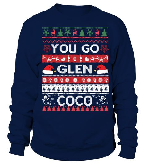"# You Go Glen Coco Ugly Christmas Sweaters .  100% Printed In The USA - Ship Worldwide!Guaranteed safe and secure checkout via: Paypal | VISA | MASTERCARD***HOW TO ORDER?1. Select style and color2. Select size and quantity3. Click ""ADD TO CART""4. Enter shipping and billing information5. Done! Simple as that!TIP TO SAVE MONEY: Share with friends. Buy 2 or more and SAVE on shipping cost.Tags: funny christmas sweaters cheap christmas sweaters womens christmas sweaters matching christmas…"