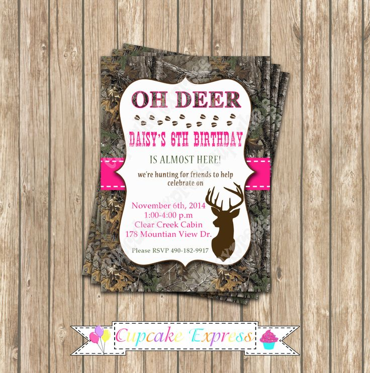 Camo Girl Hunting Birthday Party  PRINTABLE Invitation 5x7  camouflage Hot pink realtree deer hunting -cupcake express by CupcakeExpress on Etsy https://www.etsy.com/listing/207772600/camo-girl-hunting-birthday-party