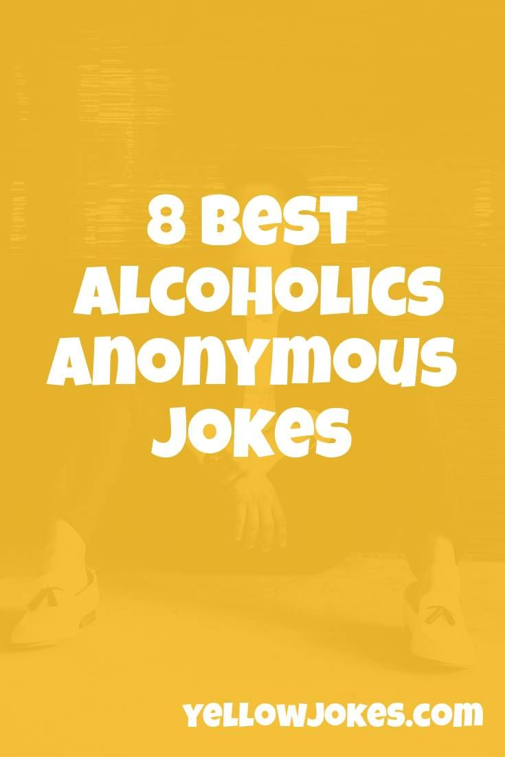 Pin By Debra Sanford On Gifs Jokes Alcoholics Anonymous Alcohol Humor