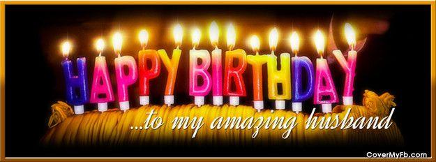Happy Birthday Husband Facebook Cover Husband Birthday