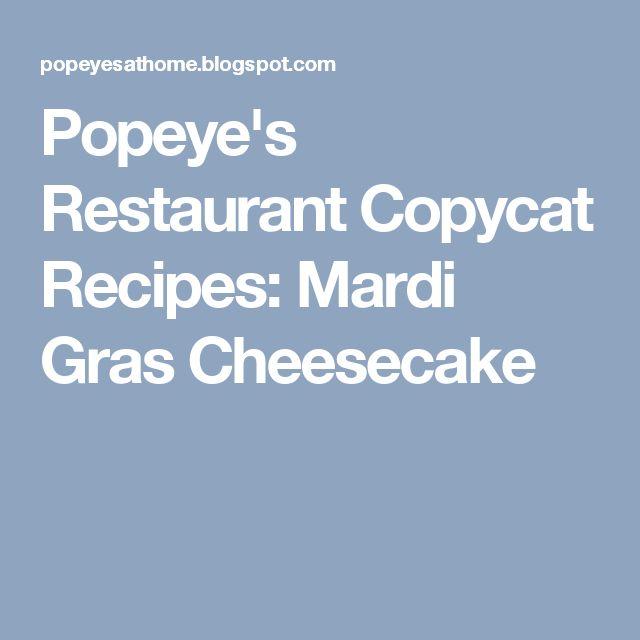 Popeye's Restaurant Copycat Recipes: Mardi Gras Cheesecake