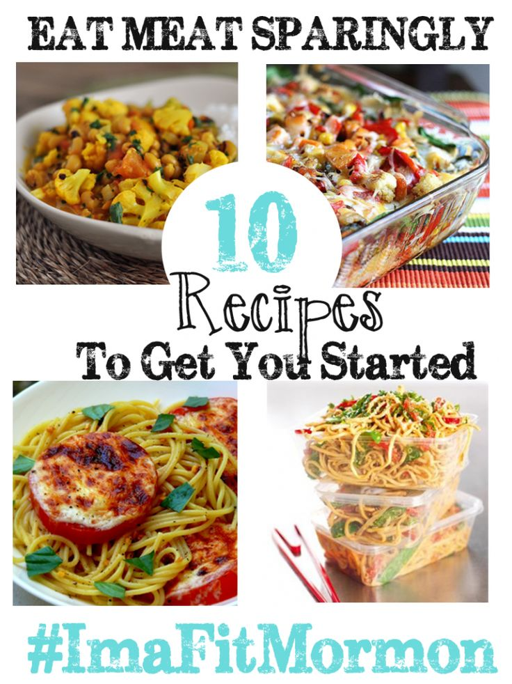Eat Meat Sparingly-10 Meals to Get You Started