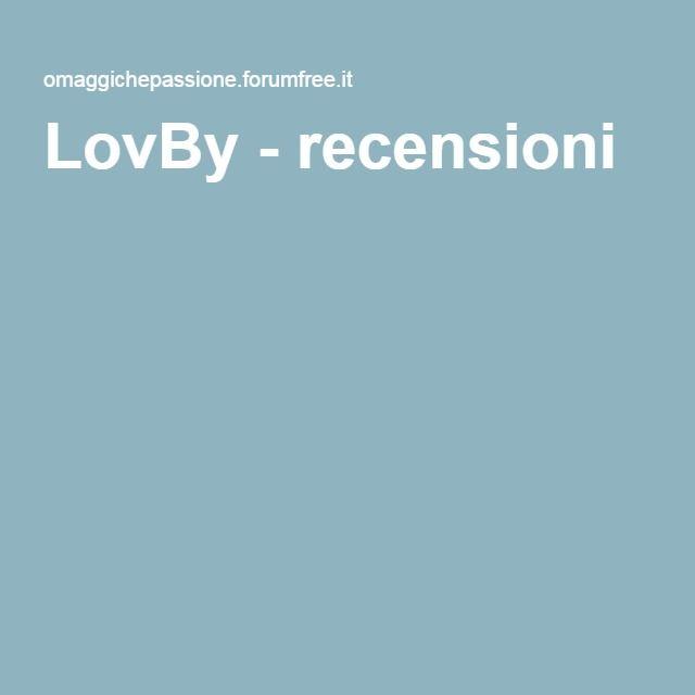 LovBy - recensioni
