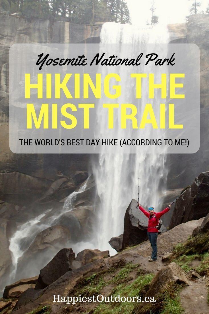 Yosemiteu0027s Mist Trail The Worldu0027s Best Day