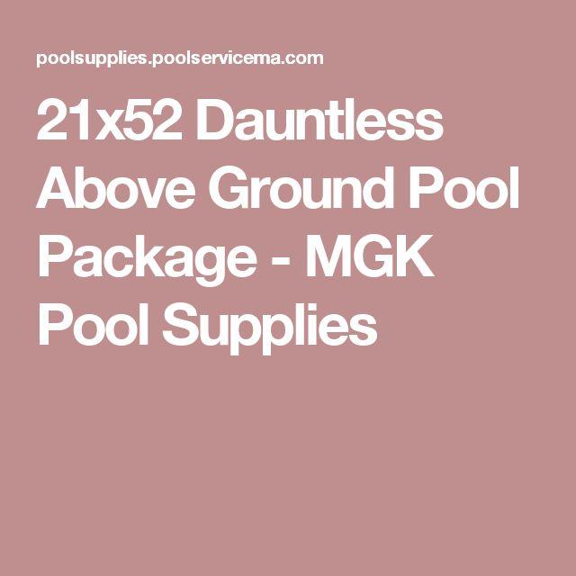 21x52 Dauntless Above Ground Pool Package - MGK Pool Supplies