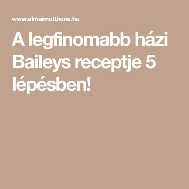 A legfinomabb házi Baileys receptje 5 lépésben!
