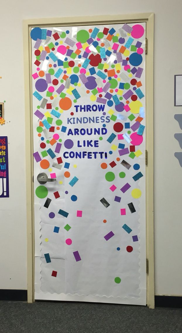 Throw Kindness Around Like Confetti Decorate School