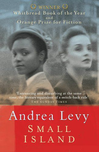 """""""Small Island"""" by Andrea Levy (100 Books by Black Women Everyone Should Read) #ForHarriet #books"""