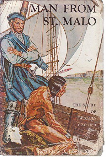 MAN FROM ST. MALO: The Story of Jacques Cartier. by Rober... https://www.amazon.ca/dp/B000P9P27C/ref=cm_sw_r_pi_dp_x_lSJEzb8P9VQKV