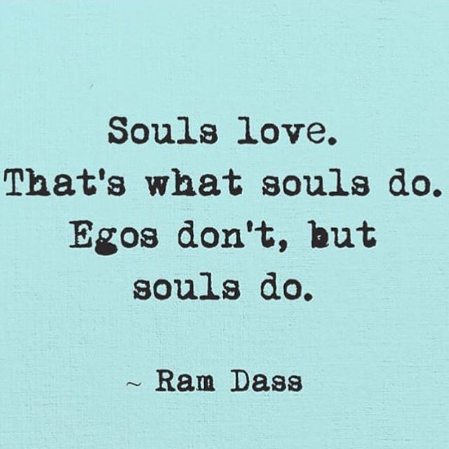 Souls love. Egos get attached. We can tell our Ego's at work when we interact with someone and suddenly feel that we impersonate a persecutor, a rescuer / savior, or a victim. {jy}