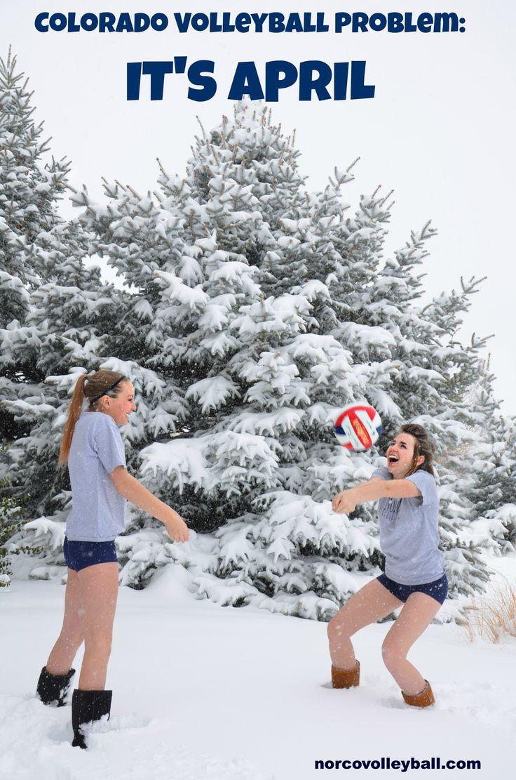 Colorado Volleyball Problem.. It's April!