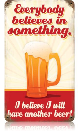Believe Another Beer 8 x 14 Vintage Metal Sign | Man Cave Kingdom - $32