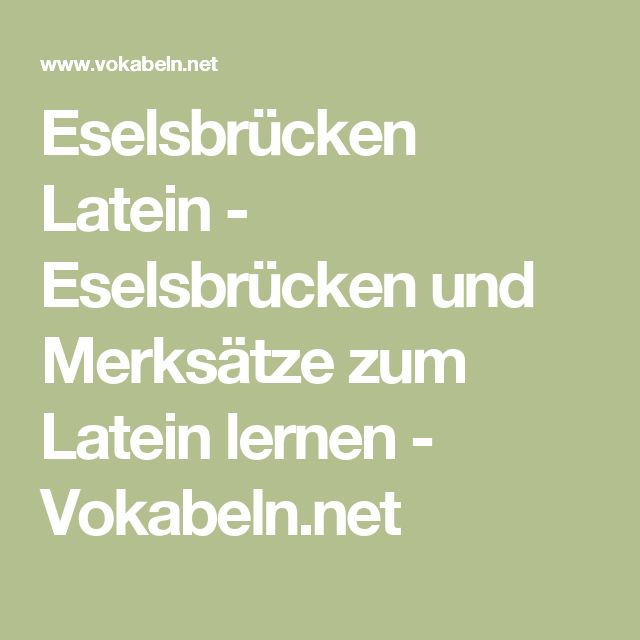 Eselsbrücken Latein - Eselsbrücken und Merksätze zum Latein lernen - Vokabeln.net