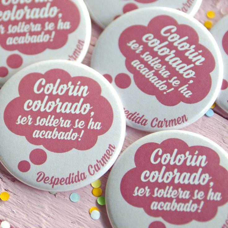Colorín colorado, ser soltera se ha acabado, celebra la despedida más divertida con nuestras chapas.