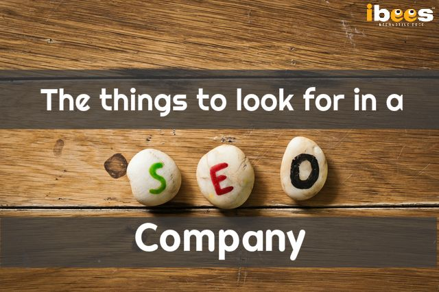 The things to look for in a SEO company