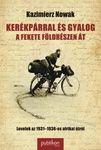 Kazimierz Nowak: Kerékpárral és gyalog a fekete földrészen át