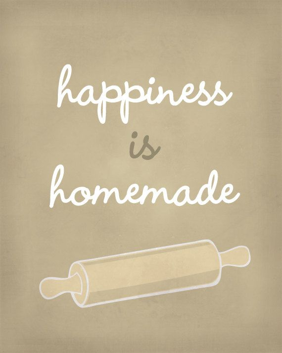 So true! | Happiness is Homemade Art Print / Inspirational |  by jennasuedesign @Etsy