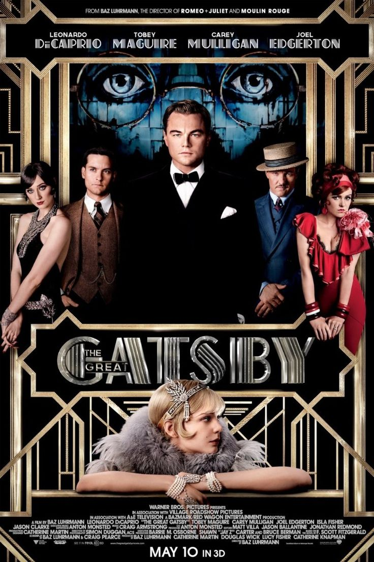 The Great Gatsby (2013)  A Midwestern war veteran finds himself drawn to the past and lifestyle of his millionaire neighbor. Directed by Baz Luhrmann