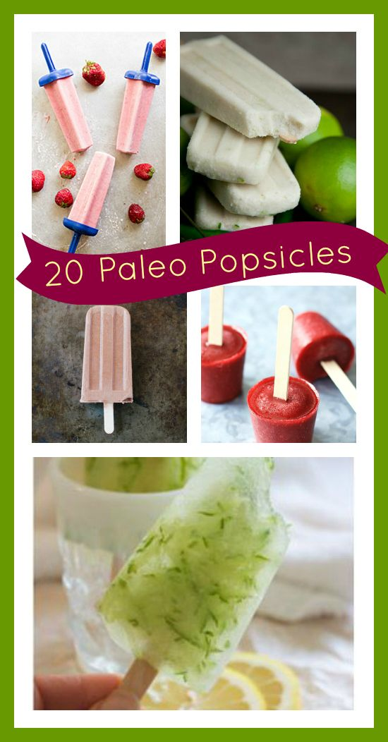 Other pinner:20 paleo popsicles: simple recipes perfect for the summer.  This pinner: i'm not on paleo but this could be interesting