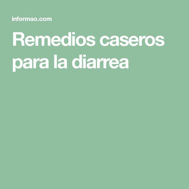 Remedios caseros para la diarrea