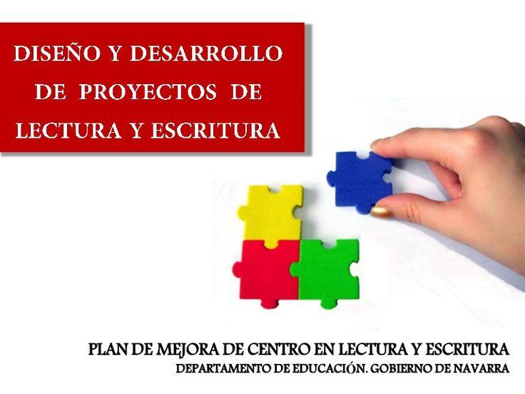 Plan de mejora de centro en lectura y escritura. Departamento de Educación. Gobierno de Navarra
