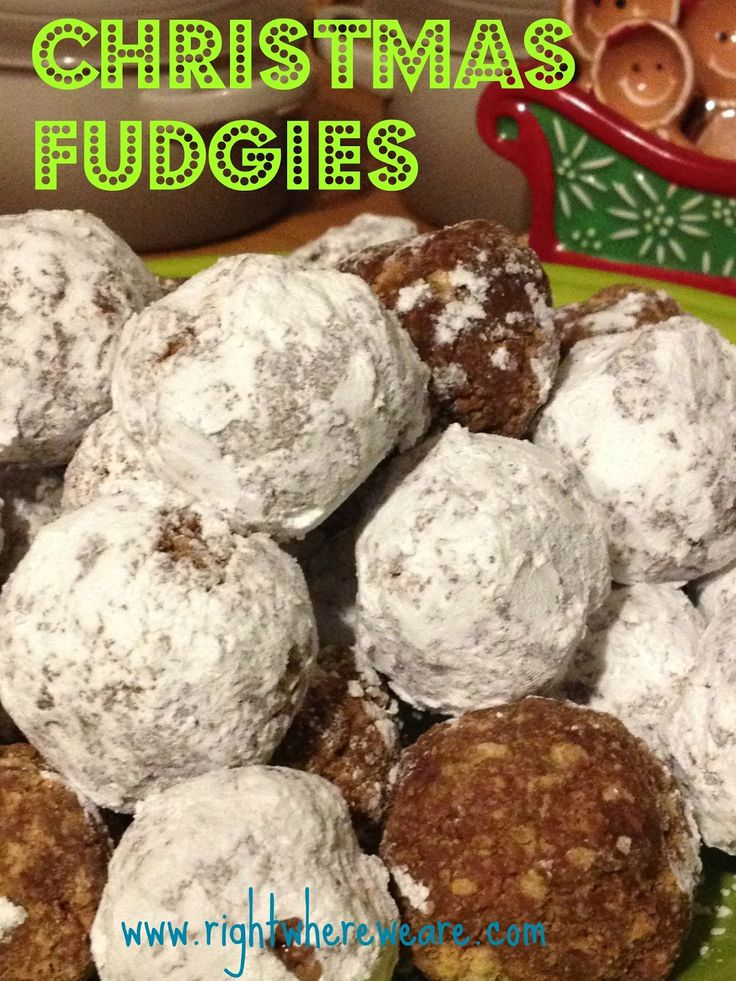 Right Where We Are: Christmas Fudgies