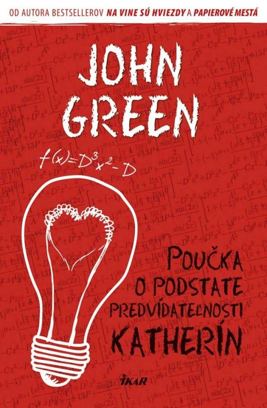 Poučka o podstate predvídateľnosti Katherín (Green John) Kniha