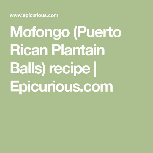 Mofongo (Puerto Rican Plantain Balls) recipe | Epicurious.com