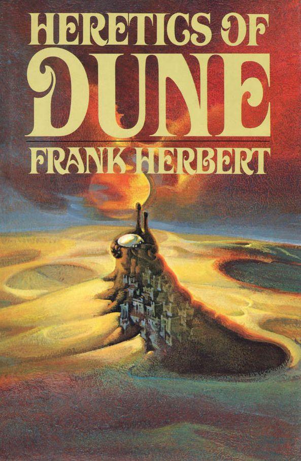Heretics of Dune, Frank Herbert (1984), cover by Abe Echevarria