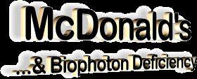 McDonalds and Bio-Photon Deficiency - Spiritual Warfare and Food Sorcery #Exposed
