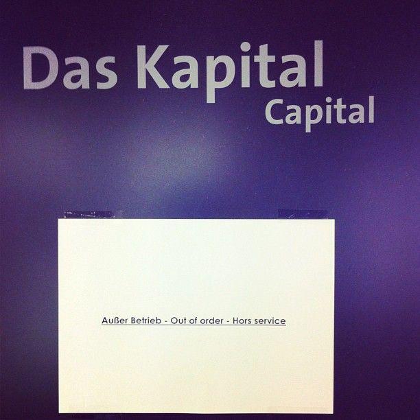 Das Kapital... außer Betrieb