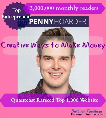 """MAKE MONEY THE """"PENNY HOARDER"""" WAY   Barbara Friedberg-Earn extra cash ideas, Kyle, Penny Hoarder entrepreneur interview."""