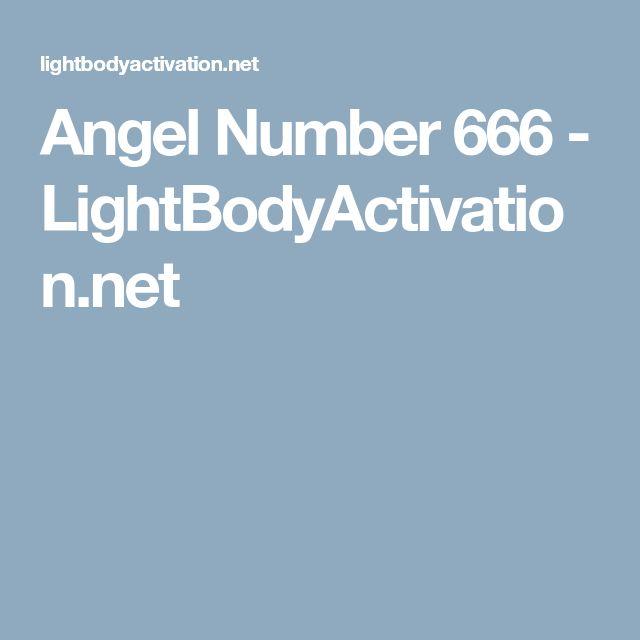 Angel Number 666 - LightBodyActivation.net