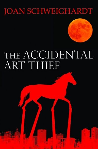 DISCOVER THIS AUTHOR - The Accidental Art Thief by Joan Schweighardt