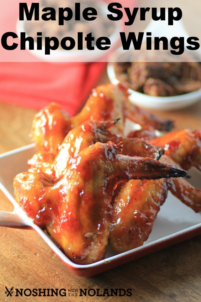 Maple Chipotle Lemongrass Wings Recipe by Noshing With The Nolands - Chicken wings are slowly roasted in a Chipotle Lemongrass Maple Syrup with a hint of Southern Comfort and some added spice from cayenne. #PureInfused