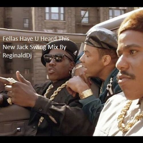 Just Dropped Y'all My New Mixtape Called-New Jack Swing Re-Visited Mix Vol 1 by ReginaldDj on SoundCloud