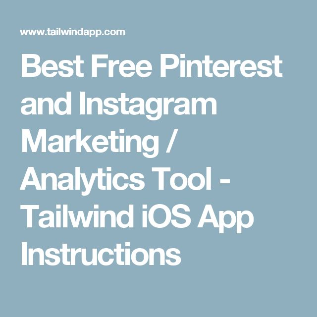 Best Free Pinterest and Instagram Marketing / Analytics Tool - Tailwind iOS App Instructions