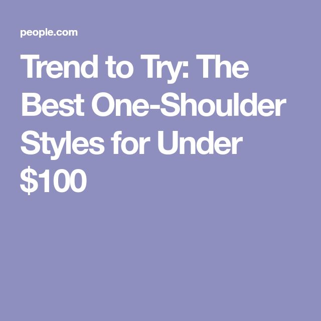 Trend to Try: The Best One-Shoulder Styles for Under $100