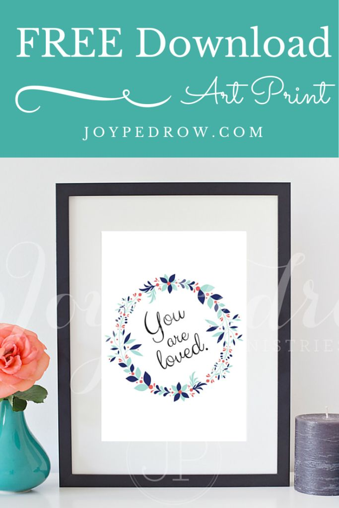 You Are Loved Printable Art Print   Inspirational Quote   Motivational Quote INSTANT DOWNLOAD inches   JPEG File or PDF File