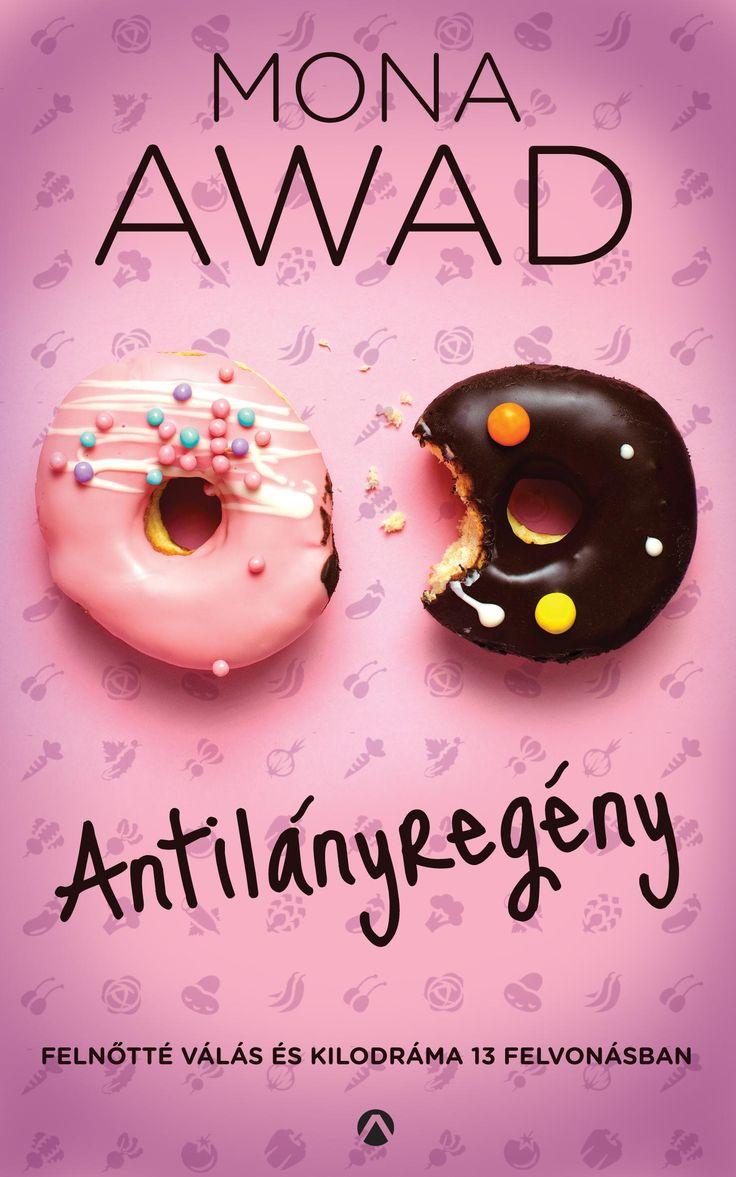Antilányregény - Felnőtté válás és kilodráma 13 felvonásban