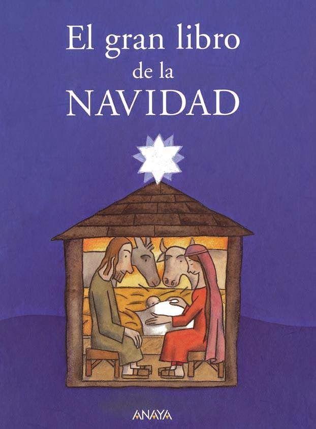 """""""El gran libro de la Navidad"""" - Varios autores (Anaya) #navidad"""