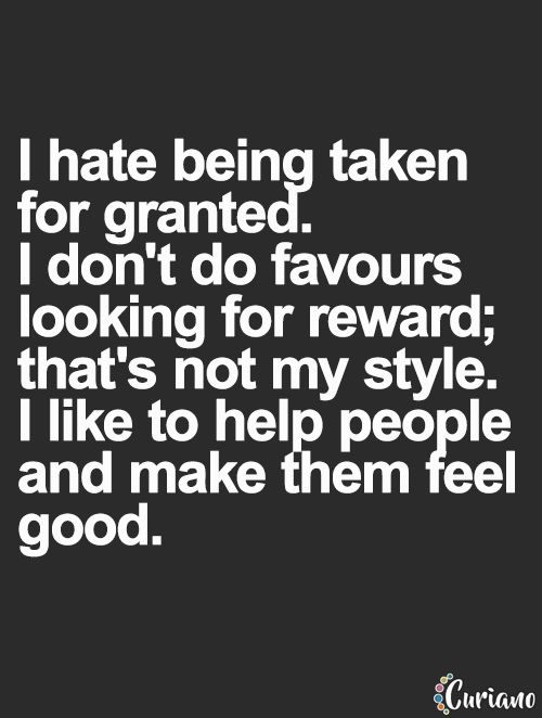 Yes, yes, yes! I don't do favors boo. I do kindness. Whether or not it is appreciated lays upon the recipients hands, just know I did it with pure heart and good intention. Just pay it forward one day when you get the chance.