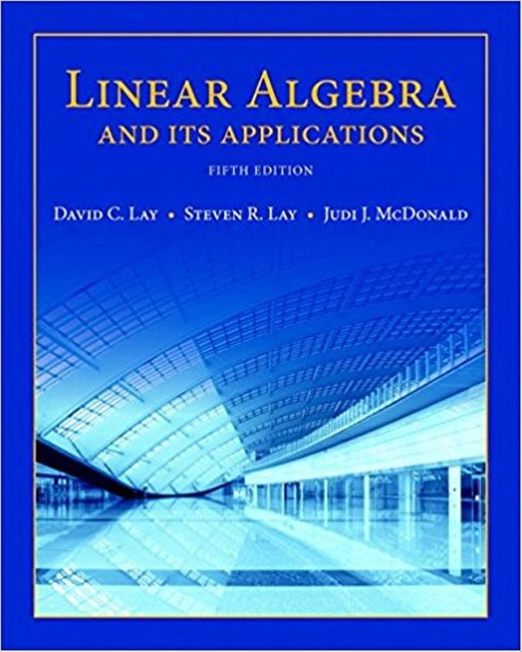 47 best math textbooks images on pinterest linear algebra and its applications 5th editionisbn 13 978 0321982384isbn 10 032198238xit is a pdf ebook only digital book only fandeluxe Gallery