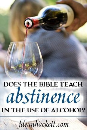 With each year the debate grows as to whether the Bible teaches total abstinence in the use of alcohol or whether Christians can drink moderately.