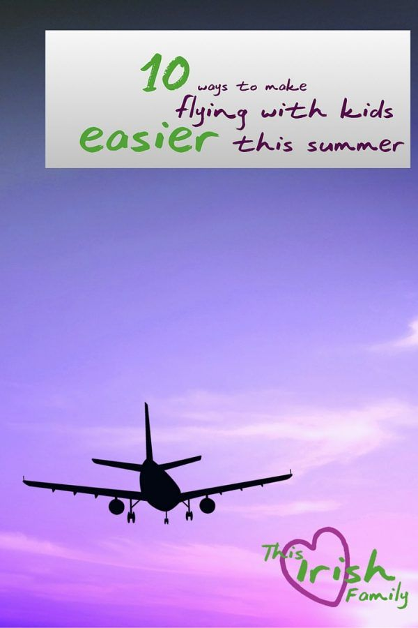 Top 10 Tips for Flying with Kids this Summer